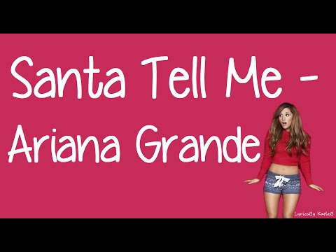 Santa Tell Me (With Lyrics) - Ariana Grande